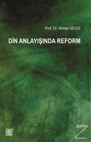 Din Anlayışında Reform