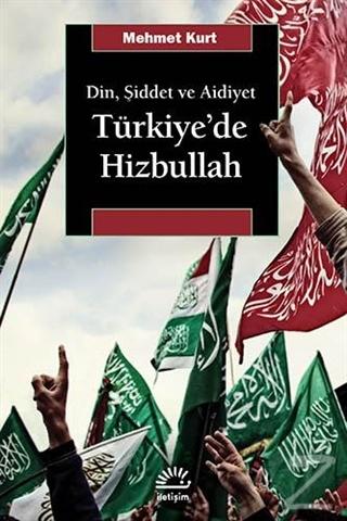 Din, Şiddet ve Aidiyet : Türkiye'de Hizbullah