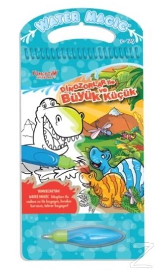 Dinozorlar ile Büyük ve Küçük - Water Magic Boyama Kitabı