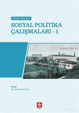 Disiplinlerarası Sosyal Politika Çalışmaları 1