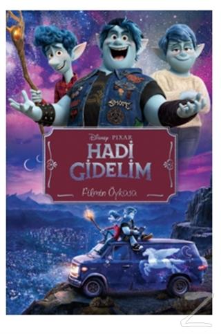 Disney Pixar Hadi Gidelim Filmin Öyküsü
