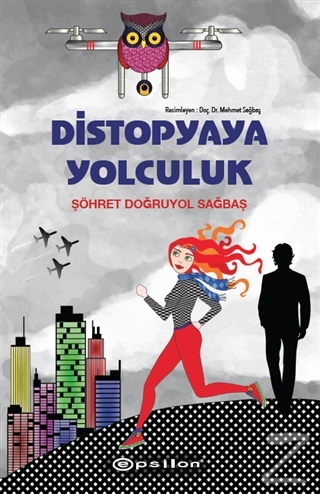 Distopyaya Yolculuk (Ciltli)