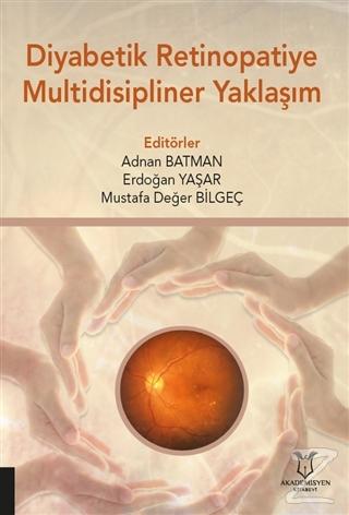 Diyabetik Retinopatiye Multidisipliner Yaklaşım