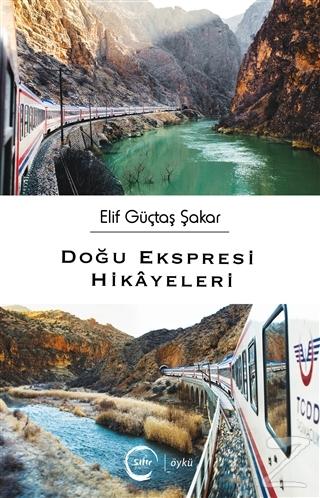 Doğu Ekspresi Hikayeleri