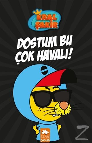 Dostum Bu Çok Havalı! - Kral Şakir (Ciltli) Varol Yaşaroğlu