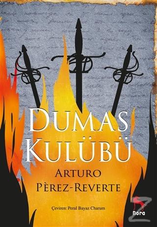 Dumas Kulübü Arturo Perez Reverte