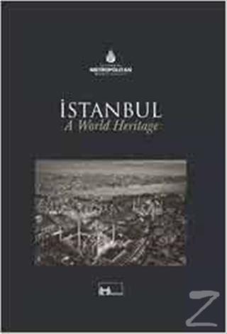 Dünya Mirası İstanbul a World Heritage