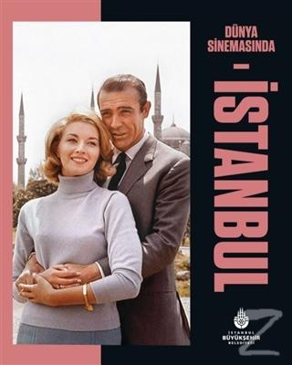 Dünya Sinemasında İstanbul (Ciltli)
