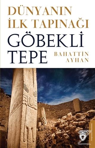 Dünyanın İlk Tapınağı Göbeklitepe