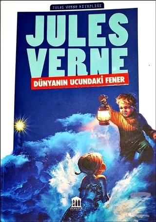 Dünyanın Ucundaki Fener - Jules Verne Kitaplığı Jules Verne