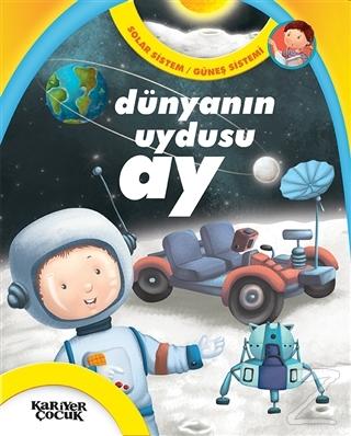 Dünyanın Uydusu Ay - Solar Sistem / Güneş Sistemi