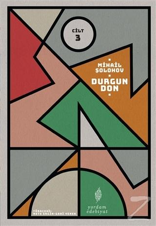Durgun Don - 3. Cilt Mihail Şolohov