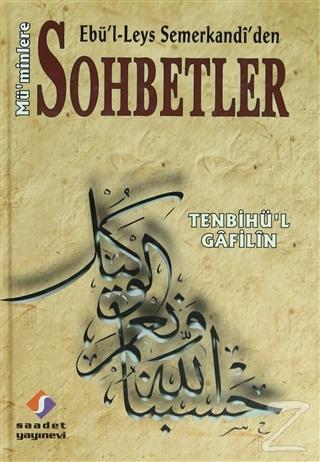 Ebü'l Leys Semerkandi'den Mü'minlere Sohbetler (Ciltli)