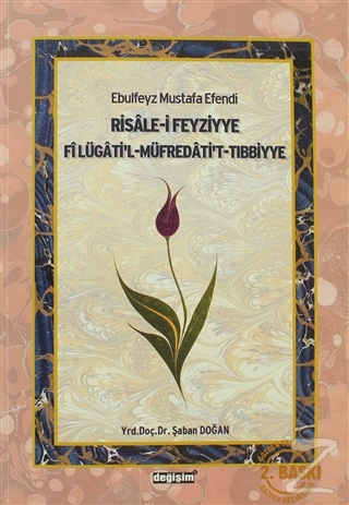 Ebulfeyz Mustafa Efendi Risale-i Feyziyye Fi Lügati'l-Müfredati't-Tıbbiyye