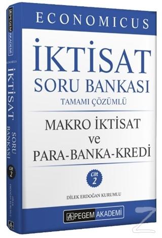Economicus Makro İktisat Ve Para-Banka-Kredi Tamamı Çözümlü Soru Bankası Cilt 2