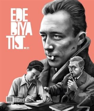 Edebiyatist Dergisi Sayı: 21 Ocak - Şubat 2019