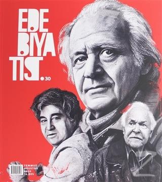 Edebiyatist Dergisi Sayı: 30 Temmuz - Ağustos 2020