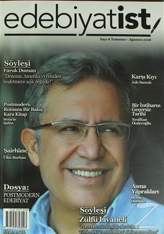 Edebiyatist Dergisi Sayı: 6 Temmuz- Ağustos 2016
