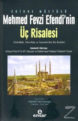 Edirne Müftüsü Mehmed Fevzi Efendi'nin Üç Risalesi