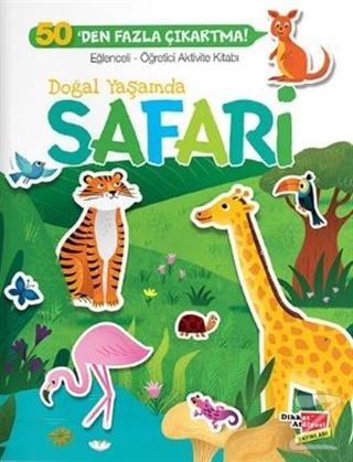 Eğlenceli Öğretici Aktivite Kitabı - Doğal Yaşamda Safari