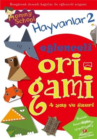 Eğlenceli Origami - Hayvanlar 2