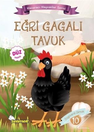 Eğri Gagalı Tavuk - Maceracı Hayvanlar Serisi