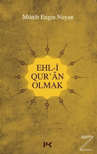 Ehl-i Qur'an Olmak Münib Engin Noyan