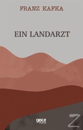 Ein Landarzt Franz Kafka