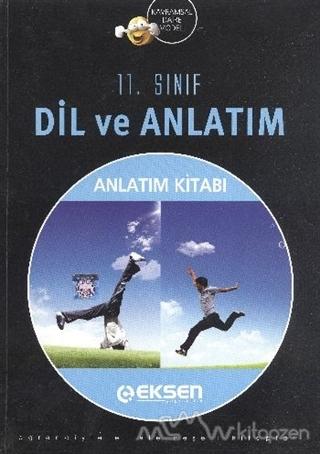 Eksen 11. Sınıf Dil ve Anlatım Konu Anlatım Kitabı