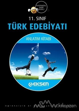 Eksen 11.Sınıf Türk Edebiyatı Anlatım Kitabı