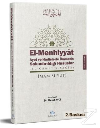 El-Menhiyyat Ayet ve Hadislerle Ümmetin Sakındırıldığı Hususlar