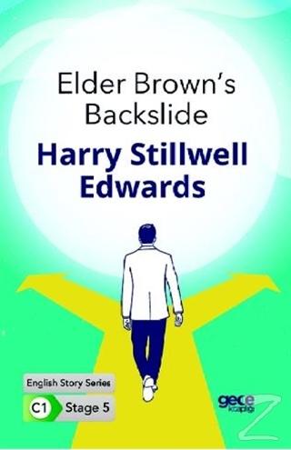 Elder Brown's Backslide - İngilizce Hikayeler C1 Stage 5
