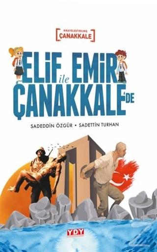 Elif İle Emir Çanakkale'de (Ciltli)