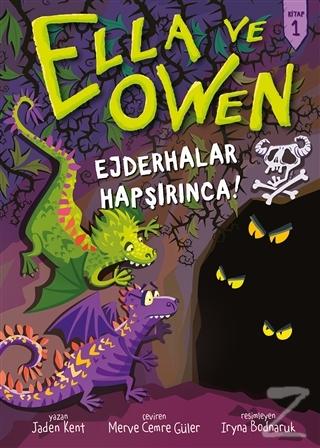 Ella ve Owen 1 - Ejderhalar Hapşırınca! (Ciltli)