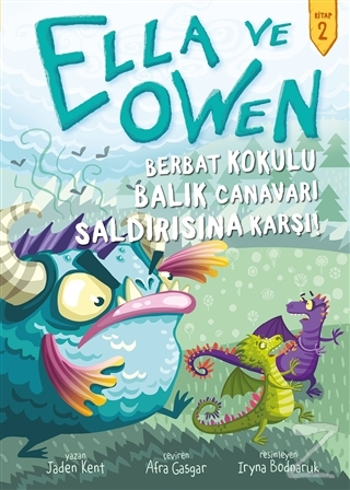 Ella ve Owen 2 - Berbat Kokulu Balık Canavarı Saldırısına Karşı! (Ciltli)
