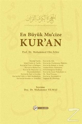 En Büyük Muc'ize Kur'an (Ciltli) Muhammed Ebu Zehra
