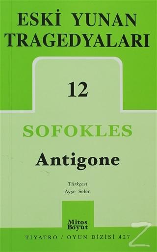 Eski Yunan Tragedyaları 12: Antigone