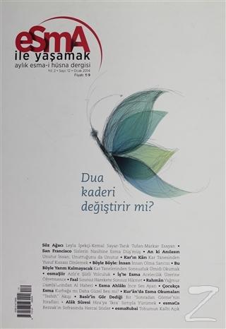 Esma-i Hüsna Dergisi Yıl: 2 Sayı: 12 Ocak 2014 Kolektif