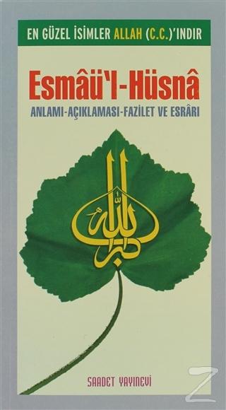 Esmaü'l-Hüsna En Güzel İsimler Allah (c.c)'ındar