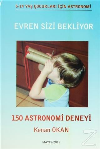 Evren Sizi Bekliyor-150 Astronomi Deneyi
