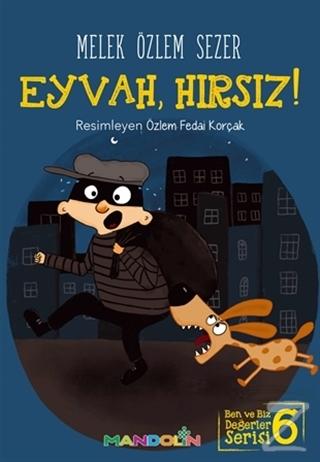 Eyvah, Hırsız!