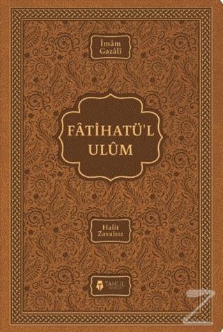 Fatihatü'l Ulüm – İlimlere Giriş (Ciltli)