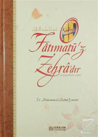 Fatımatü'z Zehra'dır (Ciltli)