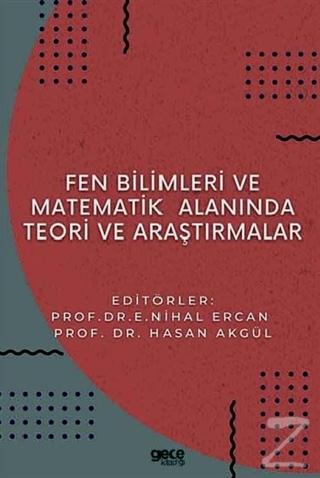 Fen Bilimleri ve Matematikte Alanında Teori ve Araştırmalar E. Nihal E