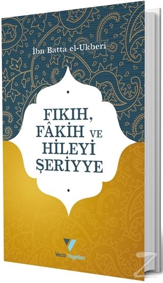 Fıkıh Fakih ve Hileyi Şeriyye
