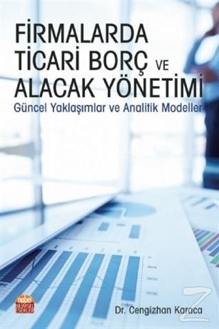 Firmalarda Ticari Borç ve Alacak Yönetimi