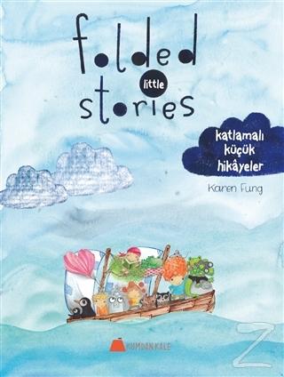 Folded Little Stories - Katlamalı Küçük Hikayeler