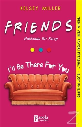 Friends Hakkında Bir Kitap