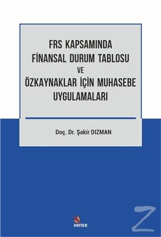 FRS Kapsamında Finansal Durum Tablosu ve Özkaynaklar İçin Muhasebe Uygulamaları
