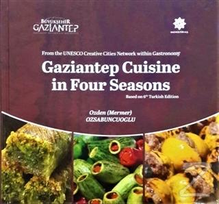 Gaziantep Cuisine in Four Seasons
